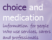 Choice and medication